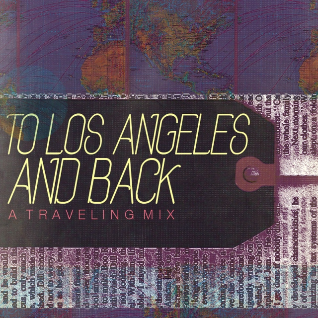 To Los Angeles and Back
