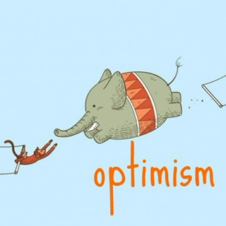 Keep a calm and be optimism...