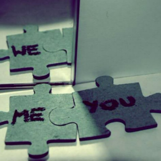 you are the other half, you're like a missing piece.