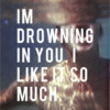 Drowning In You