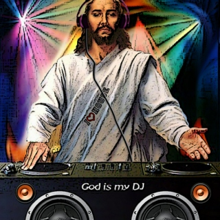 If God Held A Rave, This Is What Would Be Played