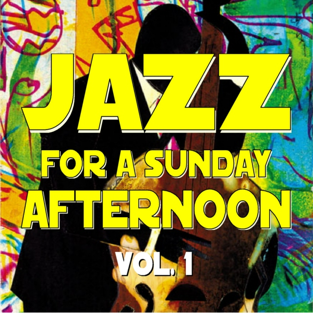 Jazz for a Sunday Afternoon V1