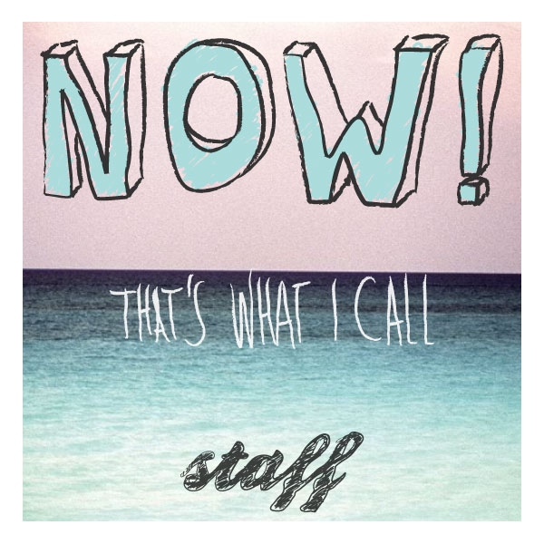 Now! that's what I call staff vol.1