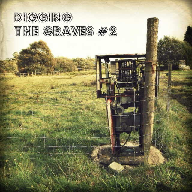 Digging The Graves #2