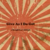 Give As I Do Get - a flamgirlant mixtape
