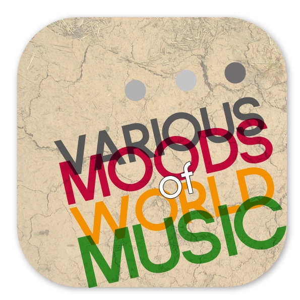 VariousMoods of WorldMuzic