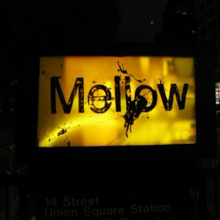 Mellow Yellow. [Can I chill now?]