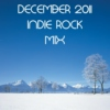 December 2011 Indie Rock Mix