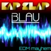 Kap Slap and 3LAU's EDM Mayhem