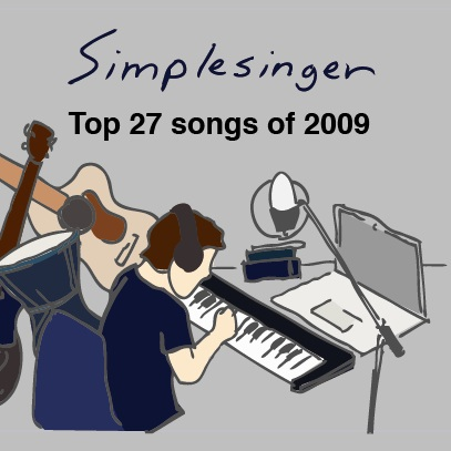 simplesinger's Top 27 songs of 2009