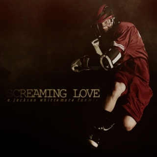 SCREAMING LOVE