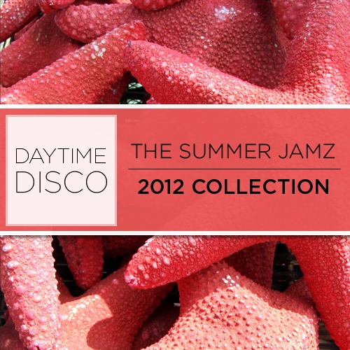 The Summer Jamz 2012 Collection - Daytime Disco - SugarBang.com