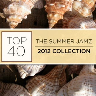 The Summer Jamz 2012 Collection - Top 40 - SugarBang.com
