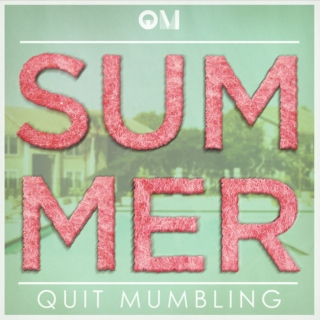 QuitMumbling's SUMMER Mixtape