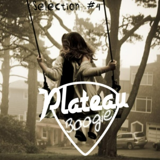 PlateauBoogie Selection #4