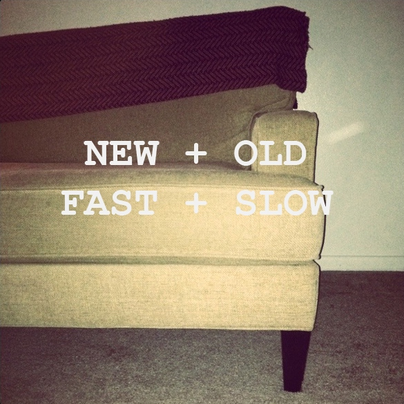 New + Old + Fast + Slow