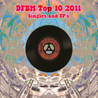 Mixtape #43 - Top 10 - 2011 - EPs & Singles