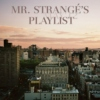 Mr. Strangé's May' 12 Playlist