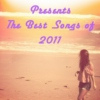 Fresh Musikk: Best Songs of 2011