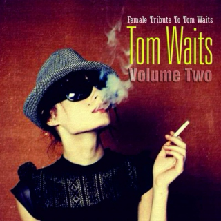 female tribute to tom waits.