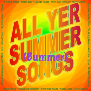 All Yer Summer (Bummer) Songs