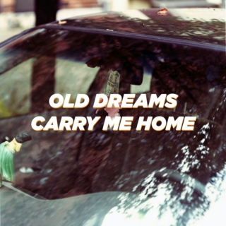 OLD NEWS/CARRY ME HOME