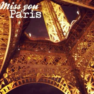 Miss You Paris