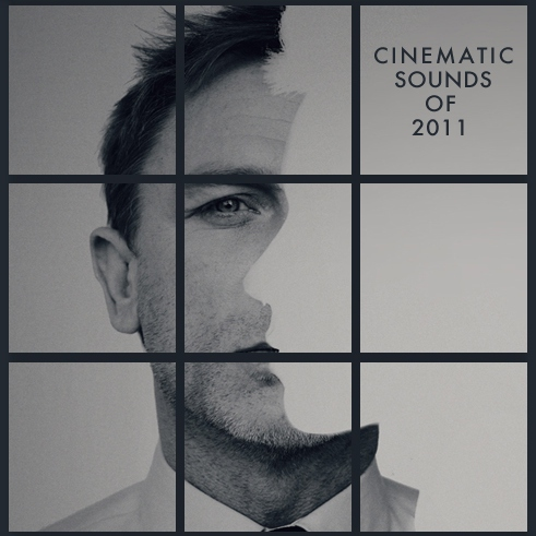 Cinematic Sounds of 2011
