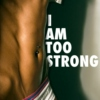 I Am Too Strong!