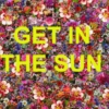 GET IN THE SUN