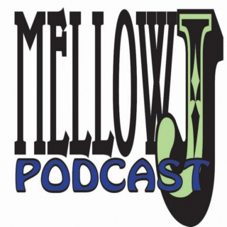 Mellow J Podcast Vol. 7