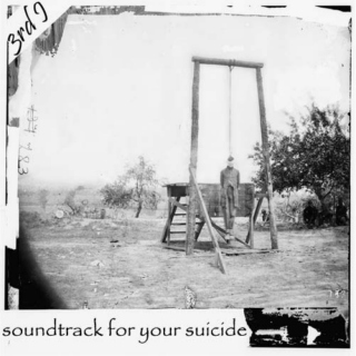 Soundtrack for your Suicide