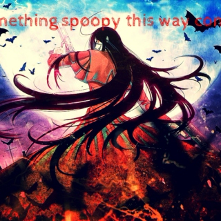Something Spoopy This Way Comes