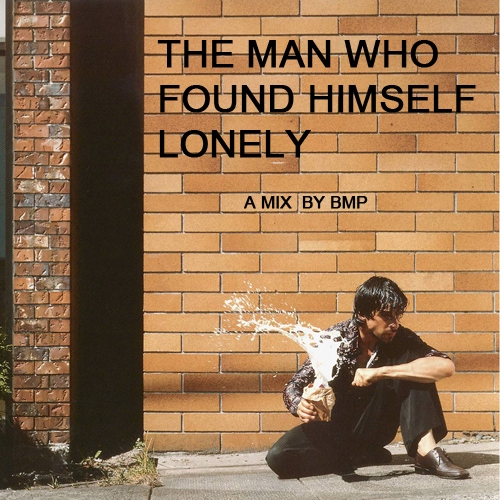 The Man Who Found Himself Lonely