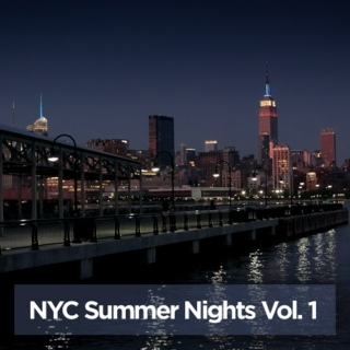 NYC Summer Nights Vol. 1