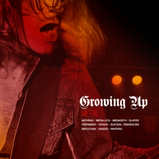 Growing Up Metal