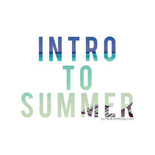 Intro to Summer