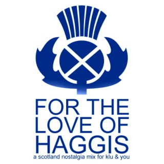 For The Love Of Haggis