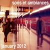 sons et ambiances January 2012