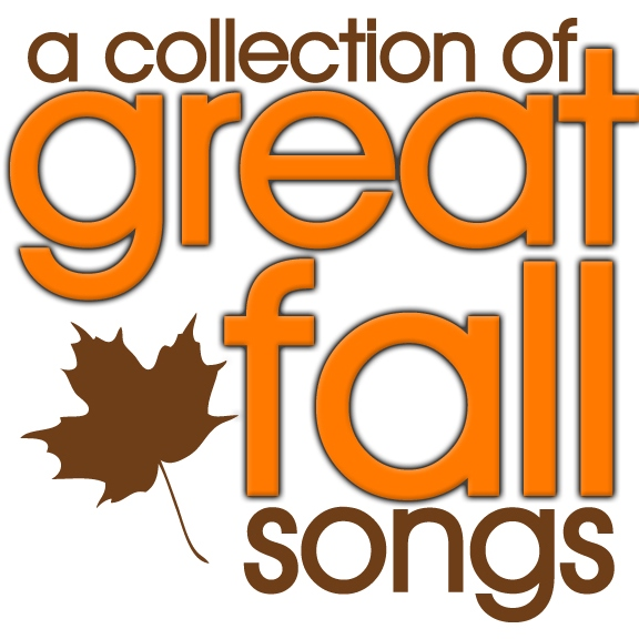 A Collection of Great Fall Songs