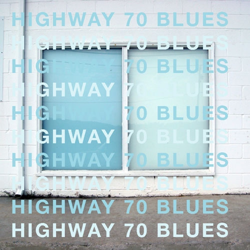 Highway 70 Blues