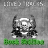 Loved Tracks: Rock Edition
