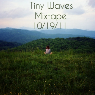 tiny waves' 10/19/11 mix