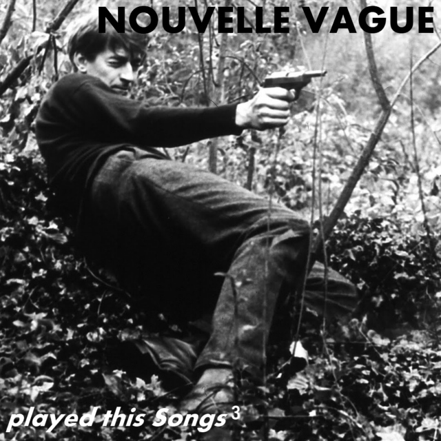 NOVELLE VAGUE played this Songs 3
