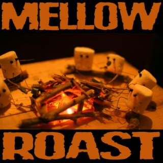 Mellow Roast Vol.1