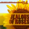 Mix CD 84: Jealous of Roses