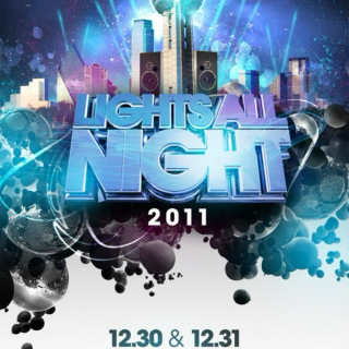 Lights All Night 2011 Mix