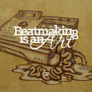 Beatmaking is an Art Vol.2