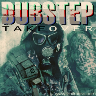 Dubstep Takeover