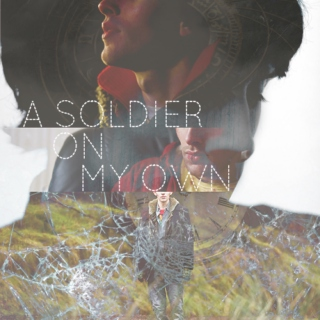 A Soldier On My Own